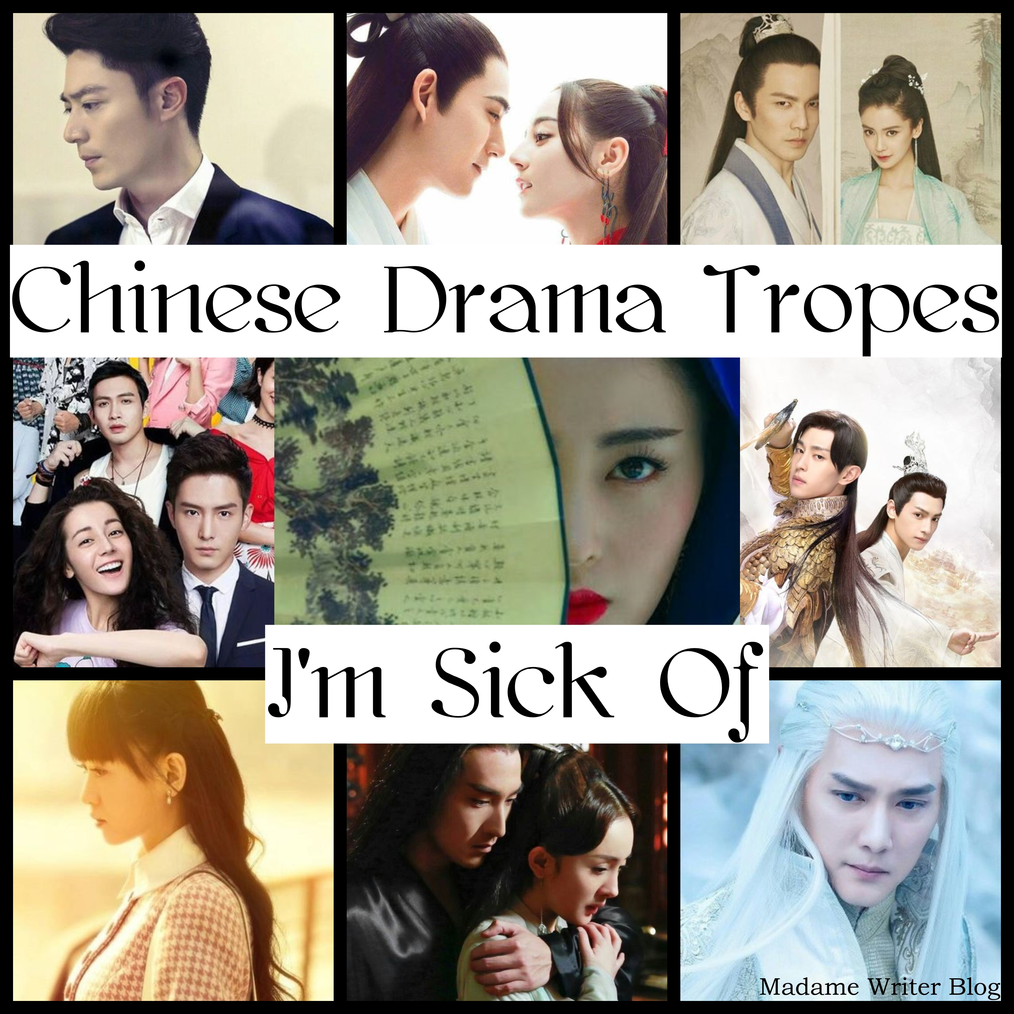 Chinese Drama Tropes I'm Sick Of – Madame Writer