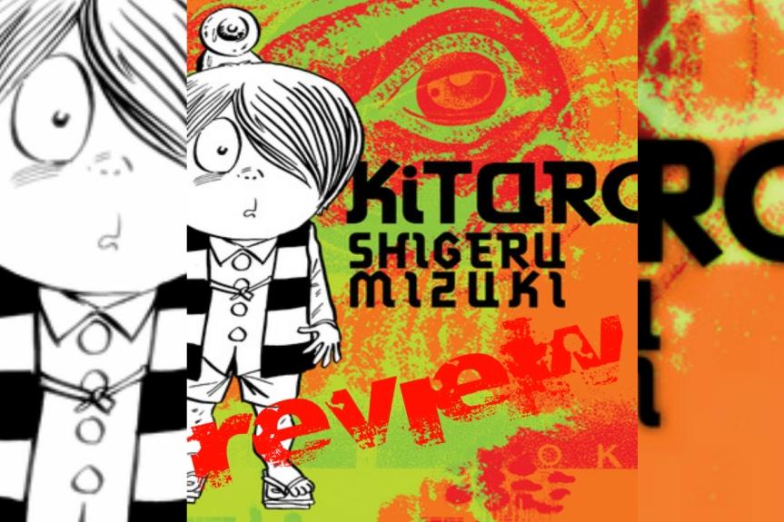 Book Review: Kitaro by ShigeruMizuki