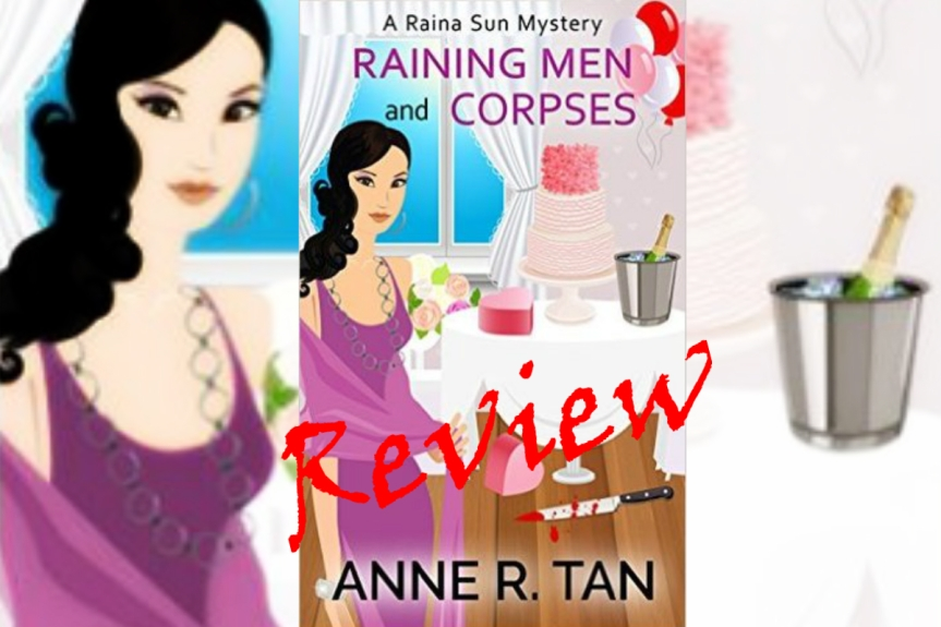 Indie Book Review: Raining Men and Corpses by Anne R. Tan