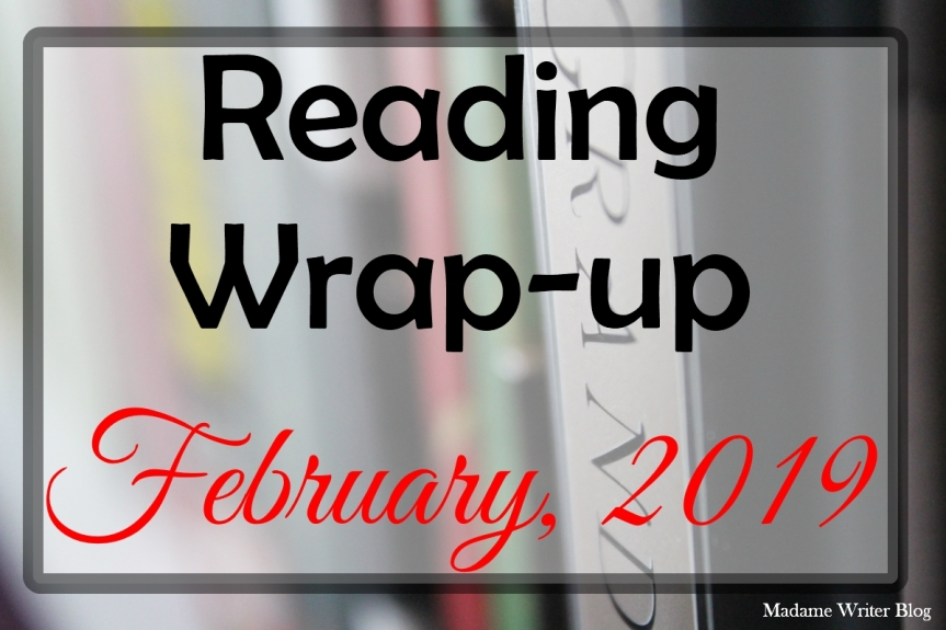 Reading Wrap-up: February,2019