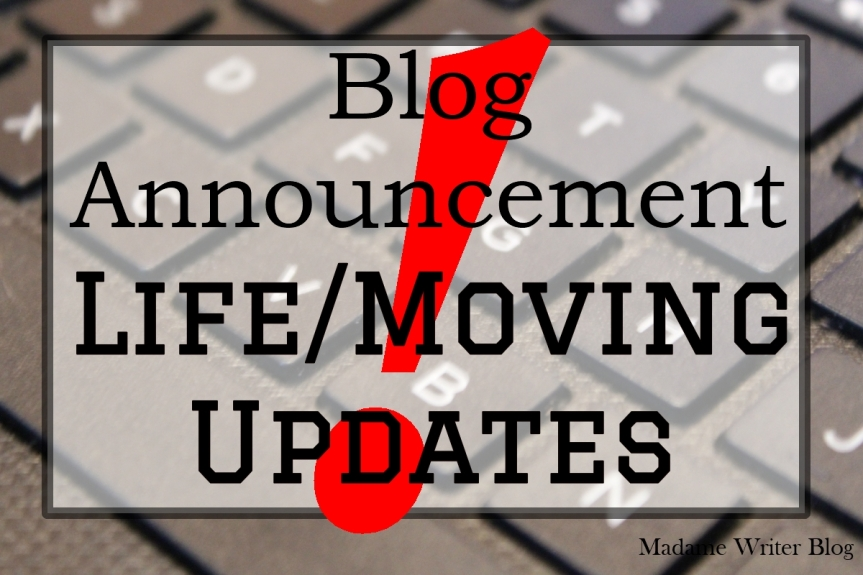Life/Moving Updates