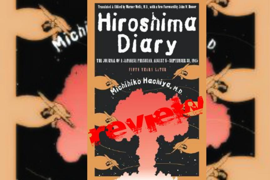 Book Review: Hiroshima Diary by MichihikoHachiya