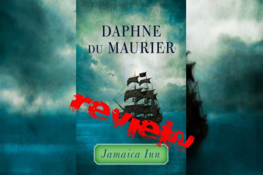 Book Review: Jamaica Inn by Daphne DuMaurier