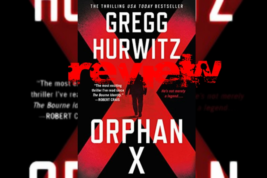 Book Review: Orphan X by Greg Andrew Hurwitz