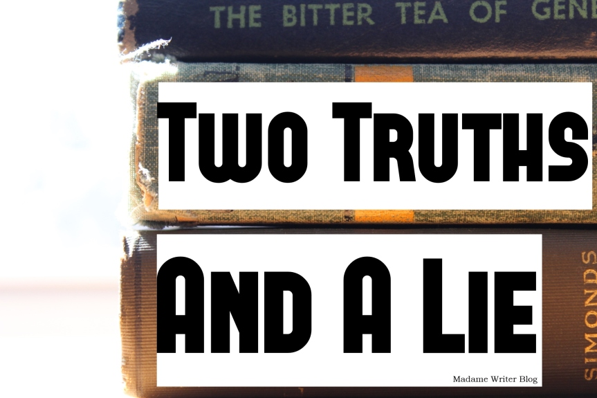 Two Truths & ALie