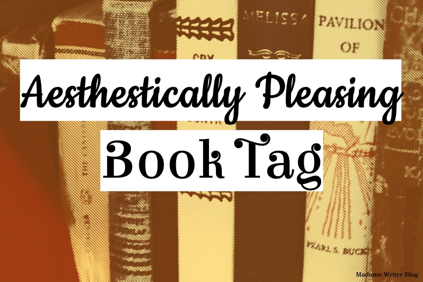 Aesthetically Pleasing Book Tag