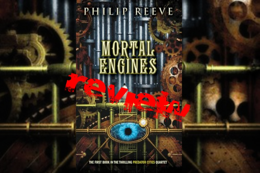 Book Review: Mortal Engines by PhilipReeve
