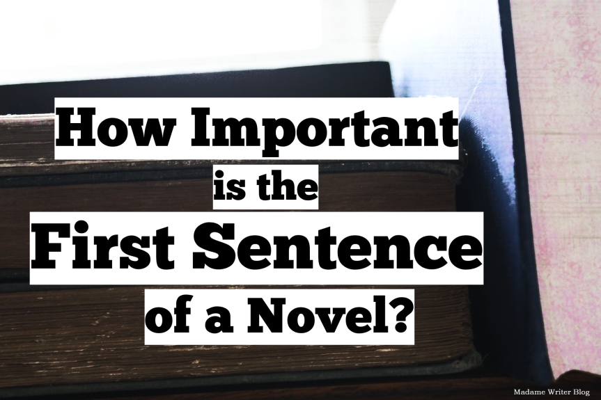 How Important is the First Sentence of a Novel?