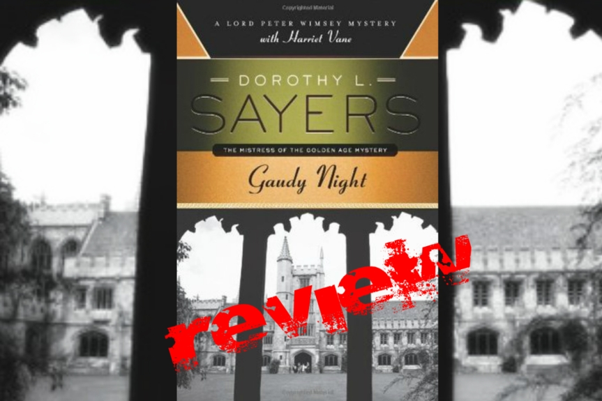 Book Review: Gaudy Night by Dorothy L. Sayers