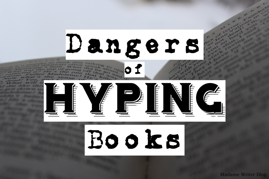Dangers of Hyping Books