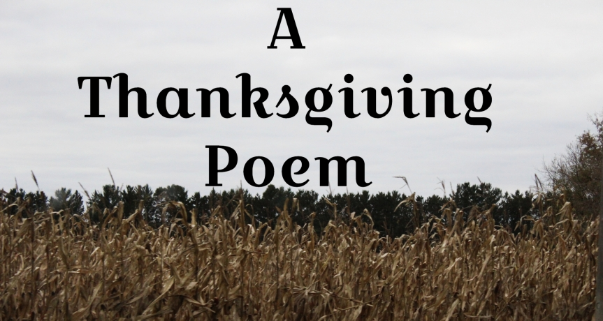 A Thanksgiving Poem…